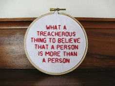What a Treacherous Thing - Paper Towns - Embroidery Hoop available on my etsy! Quote from the novel Paper Towns by John Green