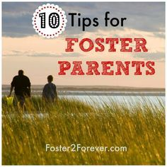 Here are 10 great tips for foster parents! Foster care.