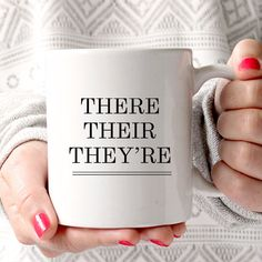 There Their They're - Funny Mug - Quote Mug - Coffee Lover - Gift Idea - Teacher…