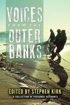 """Read """"Voices From the Outer Banks"""" for a rich history of these barrier islands. #countrystore"""
