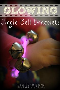 go with glow in the dark party pin - Glow in the Dark Jingle Bell Braceletes from Happilyevermom