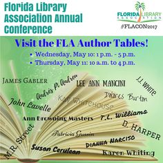 Visit the FLA Author Tables. Wednesday and Thursday during FLA! #FLACON2017 #Authors #MeettheAuthor