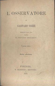 L OSSERVATORE di Gasparo Gozzi 1879 - Nuovo metodo imparare francese 1880 Arnaud