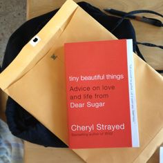 The copy of Tiny Beautiful Things I won from BookPeople. Dear Sugar, Cheryl Strayed, Book People, I Win, Bestselling Author, Beautiful Things, Day, Books, Life