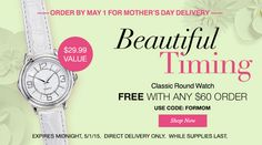 From April 27th to May 1st when you shop at  http://ieklund.avonrepresentative.com and choose DIRECT DELIVERY you will get a FREE Classic Round Watch with any $60+ Order when you use code: FORMOM! Available while supplies last only!