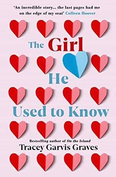 The Girl He Used to Know : The most surprising and unexpected romance of 2019 from the bestselling author writen by Tracey Garvis Graves: 'The most riveting, rewarding, refreshing novel I've read in years' - Barbara Delinsky, bestselling author Any Book, Love Book, Got Books, Books To Read, Best Summer Reads, Barbara Delinsky, What To Read, Book Photography, Free Reading