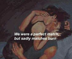 LOVE QUOTE : remanence-of-love: We were a perfect match… - Quotes Daily Sad Quotes, Qoutes, Inspirational Quotes, Indie Quotes, Sad Poems, Girl Quotes, B&w Tumblr, Rite De Passage, Hipster Vintage