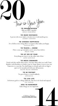 Loving these positive words of advice put together by Melissa of The Atelier. Let's make 2014 a year of action, dream big!