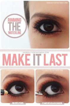 Make your waterline liner last longer by also using black eye shadow.