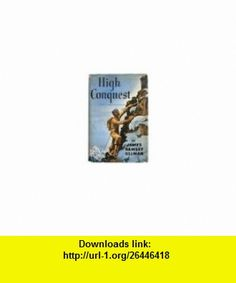 Foundations of earth science 6th edition 9780321663023 frederick high conquest the story of mountaineering james ramsey ullman asin b0026vqsca fandeluxe Image collections