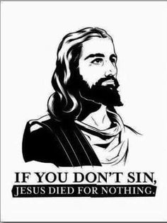 Sin! Every day! All day!