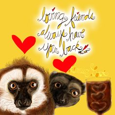 Loving friends always have your back. What my Coffee says to me July 2 - drink YOUR life in - Friends know how to serve a cool cup of love on a hot summer day! They always have your back. #lemurlove (What my coffee says to me is a daily, illustrated series created by Jennifer R. Cook for your mental health) #coffee #coffeelovers #mentalhealth #friends #haveyourback #loving #love #friendship #life #lemurs #loveiseverywhere