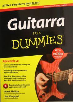 Guitarra para Dummies / Mark Phillips, Jon Chappell. + info: http://www.planetadelibros.com/libro-guitarra-para-dummies/213417