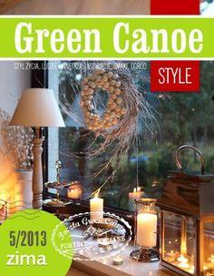 Minty House in Green Canoe Style Minty House, E Magazine, Canoe, Sweet Home, Crafty, Table Decorations, Winter, Green, Handmade