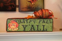 Wood Block..Happy Fall Y'all..Scarecrow..Autumn by CraftsByJoyice, $14.95