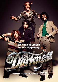 "Last of Our Kind is the first album in three years for The Darkness. It's hailed as one of their finest records yet, and a maturation of their sound. ""It is the best rock album you will hear this year,"" says singer Justin Hawkins. ""It is the best rock album you will hear until next time …"