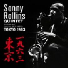 Buy Tokyo 1963 by Sonny Rollins on Blue Sounds Store. Released by RLR Records. Sonny Rollins, Tokyo, Darth Vader, Album, Movies, Movie Posters, Fictional Characters, Films, Tokyo Japan