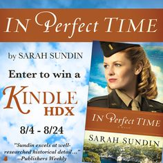 "Author Sarah Sundin is celebrating the release of the latest in her Wings of the Nightingale series, ""In Perfect Time,"" with a Kindle HDX giveaway. Click for details!"