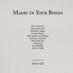 Magic in your bones ...