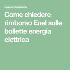 Come chiedere rimborso Enel sulle bollette energia elettrica