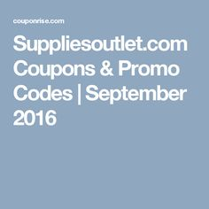 Suppliesoutlet.com Coupons & Promo Codes | September 2016