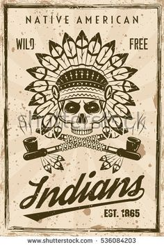 American indians vector poster in vintage style with skull in feather headdress and two crossed smoking pipes.