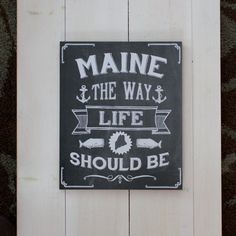 Maine The Way Life Should Be Mounted Poster by 163DesignCompany, $25.00