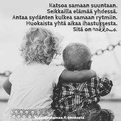 Sweet Quotes, Love Quotes, Inspirational Quotes, Do Everything In Love, Love Life, True Friends, Best Friends, Finnish Words, Byron Katie