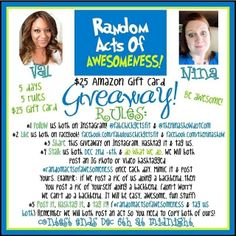 Random Acts of Awesomeness $25 Amazon gift card GIVEAWAY!!  more info..  www.TheNInaShow.com  or... www.Instagram.com/theninashowdotcom