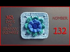 365 Days of Granny Squares Number 132 - YouTube