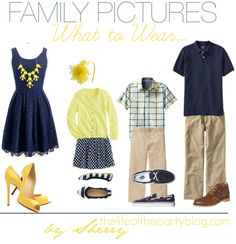 What to Wear for Family Pictures {Yellow and Navy}. I think that this is my favorite combination so far! Adorable!