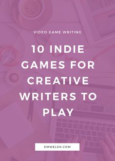 "Are you someone who has ever said ""video games just aren't for me""? And are  you also someone who considers themselves a writer? Then this post is made  for you. 