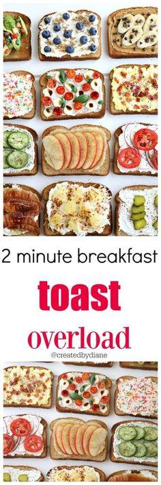 2 minute breakfast toast overload /createdbydiane/