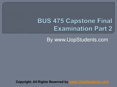 Bus 475 final exam answers free will be provided for the Bus 475 integrated business topics final exam. Discussion session will also be held for the students regarding the correct answers. Apa Formatting, Final Examination, Organizational Goals, Exam Answer, Levels Of Understanding, Business Studies, Final Exams, Multiple Choice, Case Study