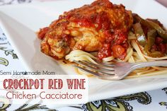 Semi Homemade Mom: Crockpot Red Wine Chicken Cacciatore - another mouthwatering dinner from the slow cooker! #crockpot #dinner #recipes www.semihomemademom.com