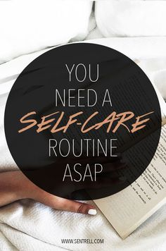 Why You Need A Self-Care Routine