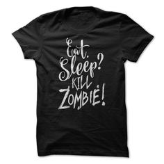 (Top Tshirt Deals) Eat Sleep n kill zombie [Tshirt design] Hoodies, Funny Tee Shirts