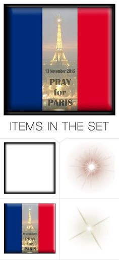 """Pray for Paris"" by elena-indolfi ❤ liked on Polyvore featuring art, paris and prayforparis"