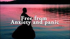 Panic and Anxiety removal - Guided meditation