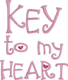 INSTANT DOWNLOAD Key to my Heart machine embroidery designs
