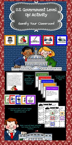 U.S Government Level Up! Gamify with Readings and Badges Are you looking for a way to bring more engagement into your classroom? This activity gamifies your lessons while teaching your students about our three branches of government. Students have to master a level before they earn a badge and move on to the next level.