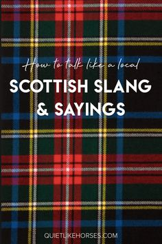 Brush up on your Scottish slang and learn how to talk like a Glaswegian local with this Scotland travel guide. Brush up on your Scottish slang and learn how to talk like a Glaswegian local with this Scotland travel guide. Scotland Travel Guide, Scotland Vacation, Ireland Travel, Scotland Trip, Italy Travel, Scotland Food, Travel Local, Travel Tips, Inverness Scotland