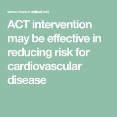 ACT intervention may be effective in reducing risk for cardiovascular disease