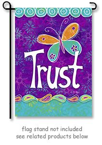 """Trust Garden Flag by artist BJ Lantz from Toland Home Garden flag collection. Garden flag size is 12.5""""W. x 18""""H.  **Free shipping to anywhere in the USA.**"""