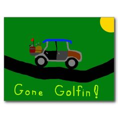 gone golfin postcard