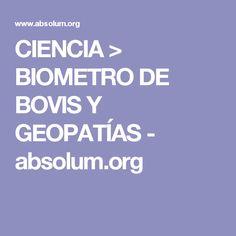 CIENCIA > BIOMETRO DE BOVIS Y GEOPATÍAS - absolum.org