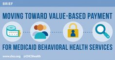 This brief describes how states and their Medicaid managed care organizations are incorporating value-based payment arrangements into behavioral health programs.