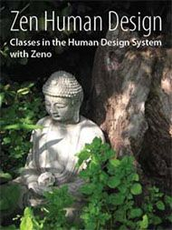 Zen Human Design classes