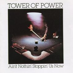 Tower of power - Ain't nothin stoppin us now (CD)