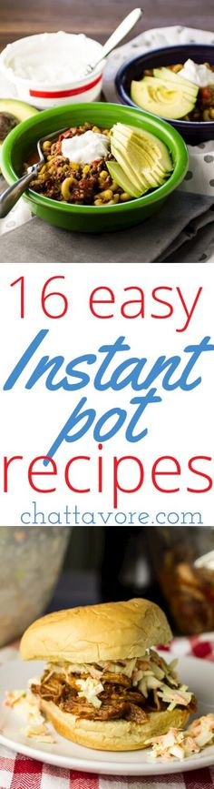 It's time for back to school, and these easy Instant Pot recipes will help you get a delicious, hot dinner on the table for your family without a headache!   recipe round-up from Chattavore.com